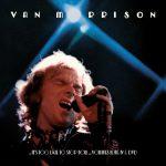 [CD] ヴァン・モリソン『魂の道のり (…It's Too Late To Stop Now)』未発表音源大量に発表! 来日しないけど、飛行機嫌い?日本嫌いじゃないよね?
