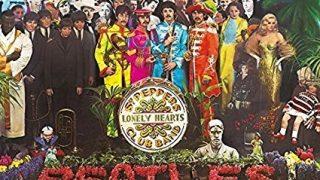 それは極彩色の孤独な心~ザ・ビートルズ『サージェント・ペパーズ・ロンリー・ハーツ・クラブ・バンド』50周年、スペシャル記念エディション発売に寄せて